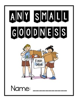 6th Grade Journey's: Any Small Goodness