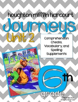6th Grade Journey's Supplements {CCSS} Unit 2  2014 Ed.