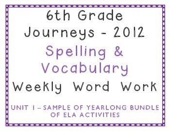 6th Grade Journeys 2012 Unit 1 Spelling and Vocabulary Activity Bundle Sample