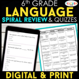 6th Grade Language (Grammar) Spiral Review & Quizzes   DIG