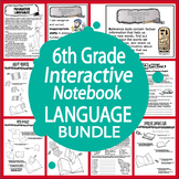 6th Grade LANGUAGE Interactive Notebook Bundle (8 Lessons,