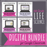 6th Grade Life Science Digital Activity BUNDLE for Google