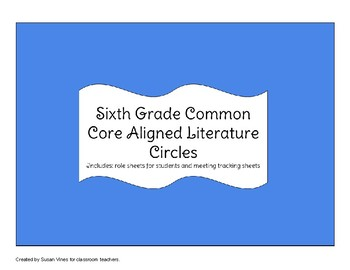 6th Grade Literature Circle Bundle