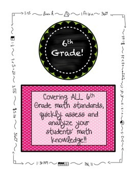 6th Grade MATH Beginning of the Year Pre-Assessment ALL STANDARDS