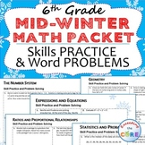 6th Grade MID WINTER February MATH PACKET { COMMON CORE As