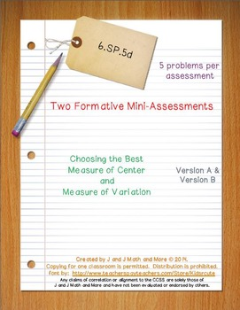 6th Grade Math:  6.SP.5d Mini-Assessments