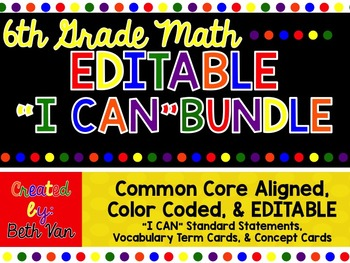 6th Grade Math BUNDLE {I CAN Statements, Vocabulary Terms, and MORE!}