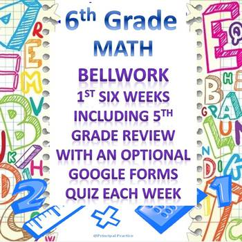 6th Grade Math Bellwork 1st Six Weeks
