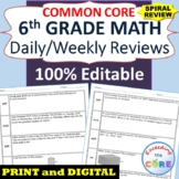 6th Grade Daily or Weekly Spiral Math Review {Common Core} 100% Editable