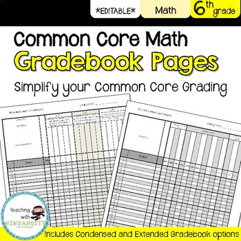 6th Grade Math Common Core Gradebook Pages