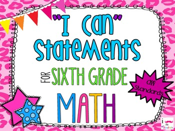 6th Grade Math Common Core *I Can Statements* Cheetah Print