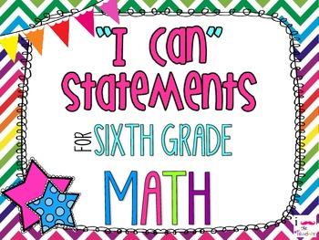 6th Grade Math Common Core *I Can Statements* Rainbow Chevron