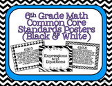 6th Grade Math Common Core Posters- Black and White