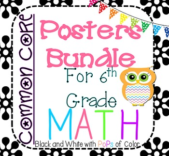 6th Grade Math Common Core Posters Bundle- Black and White with Pops of Color