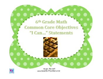 """6th Grade Math Common Core Ratios """"I Can"""" Statements"""
