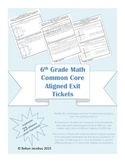 6th Grade Math Common Core Standards Exit Tickets for EE,