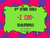 6th Grade Math Common Core Standards Student Friendly *I C