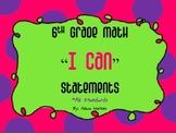 6th Grade Math Common Core Standards Student Friendly *I C