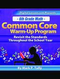 6th Grade Math Common Core Warm-Up Program