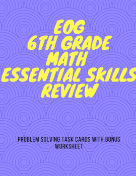 6th Grade Math EOG Essential Skills review