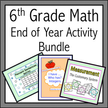 6th Grade Math End of Year Activity Bundle