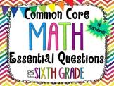6th Grade Math Essential Questions *Common Core Aligned* R