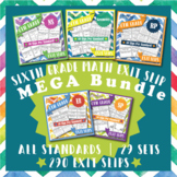 The ⭐ULTIMATE⭐ 6th Grade Math Exit Slips Bundle