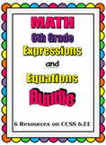 6th Grade Math - Expressions and Equations Bundle - CCSS 6.EE.1,2,3,4,5,6,7,8,9