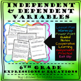 6th Grade Math – Expressions and Equations – Independent and Dependent Variables