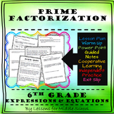 6th Grade Math – Expressions and Equations – Prime Factorization