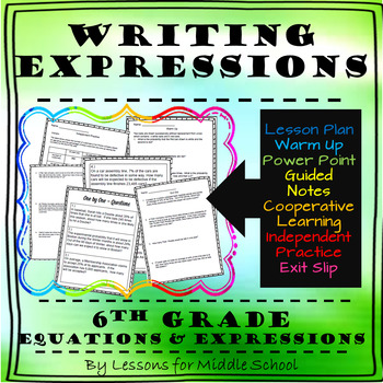 6th Grade Math – Expressions and Equations – Writing Algebraic Expressions