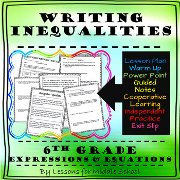 6th Grade Math – Expressions and Equations – Writing Inequalities