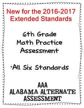6th Grade Math Extended Standards Practice Test Alabama Alternate Assessment