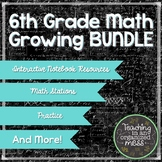 6th Grade Math GROWING Bundle
