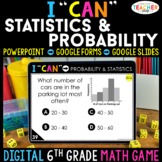 6th Grade Math Game DIGITAL   Statistics & Probability   D