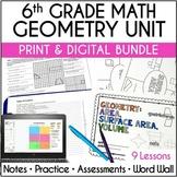 6th Grade Math Geometry Unit, Print and Digital Bundle | D