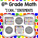 6th - Math CCSS I Can Statements (Primary Dots and Black Dots)
