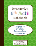 6th Grade Math Interactive Notebook - All CCSS Standards
