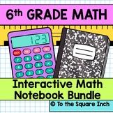 6th Grade Math Interactive Notebook Bundle