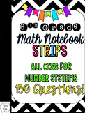 6th Grade Math Interactive Notebook Practice Strips-CCSS Number Systems