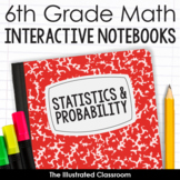 6th Grade Math Interactive Notebooks for Statistics and Probability