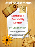 6th Grade Math: Mini-Assessments for Statistics and Probability Domain BUNDLED