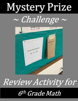6th Grade Math Mystery Prize Challenge - Numbers/Operations and Algebra Review