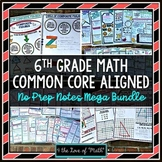 6th Grade Math No Prep Note Bundle