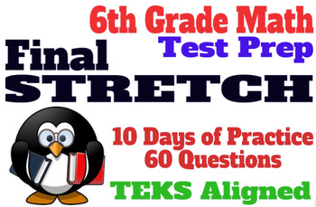6th Grade Math Practice / Test Prep: 10 Day Review / Aligned with TEKS standards