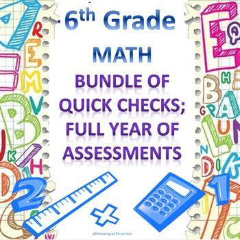 6th Grade Math Quick Checks Bundle