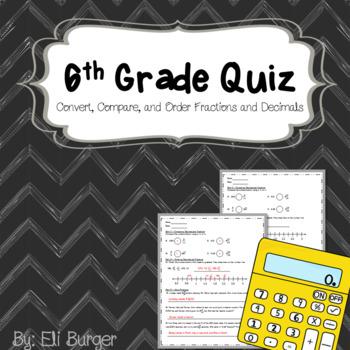 6th Grade Math Quiz - Convert, Compare, and Order Fractions and Decimals