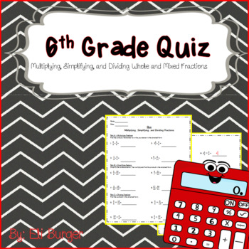 6th Grade Math Quiz - Multiplying, Simplifying, and Dividing Fractions