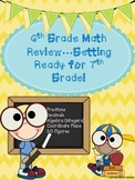 6th Grade Math Review...Getting Ready for 7th Grade Math!