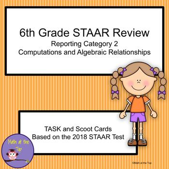 6th Grade Math STAAR Reporting Category 2 Task/Scoot Cards - 2018 STAAR